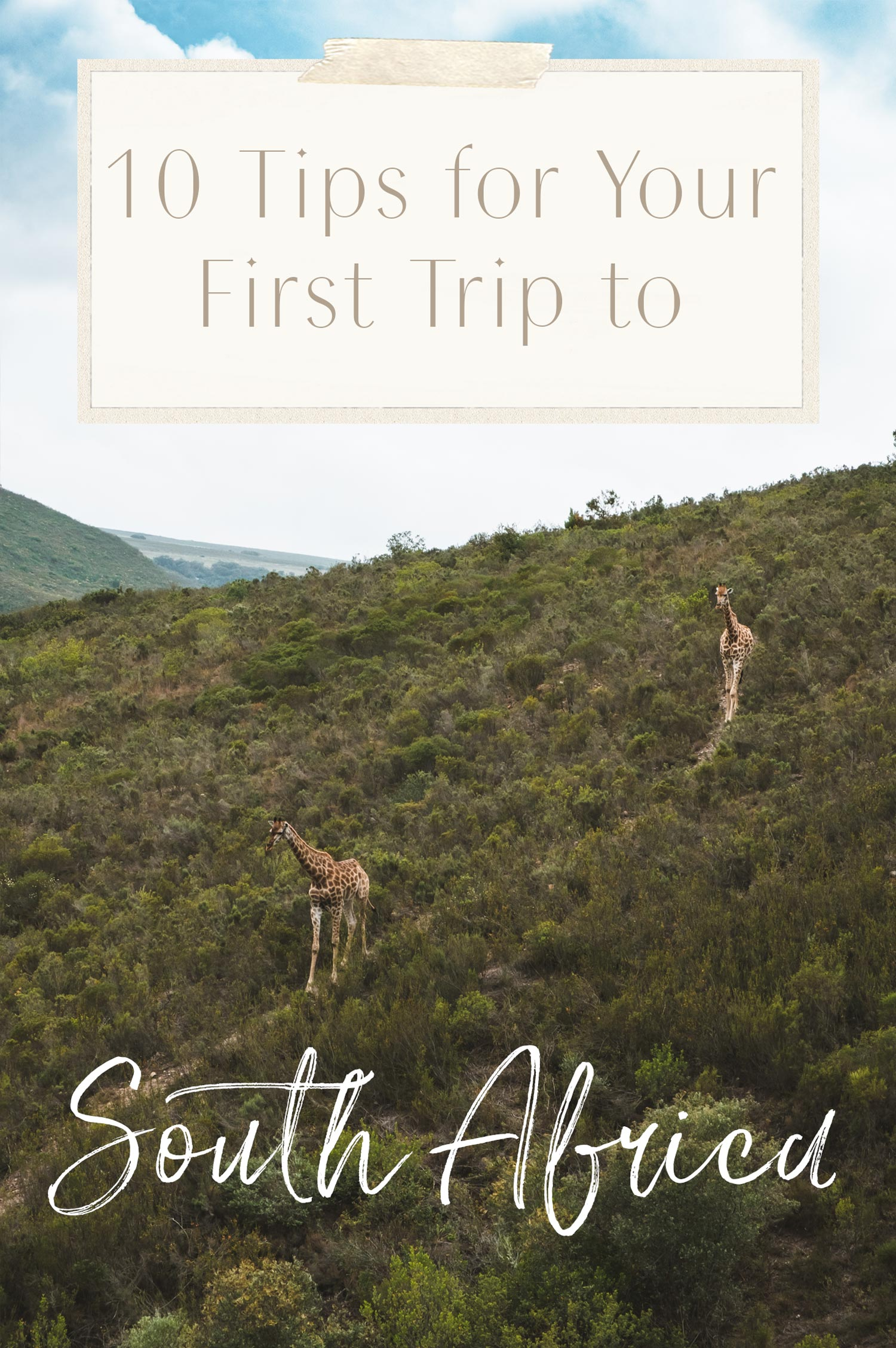 10 tips for your first trip to South Africa