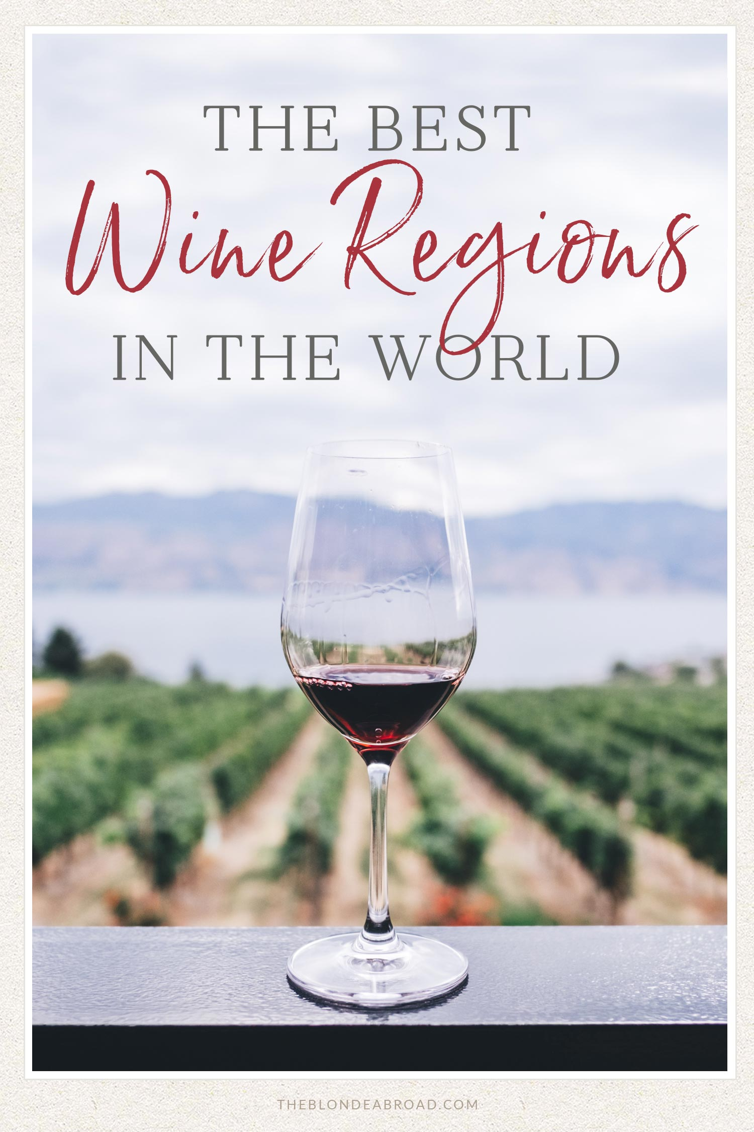 the best wine regions in the world