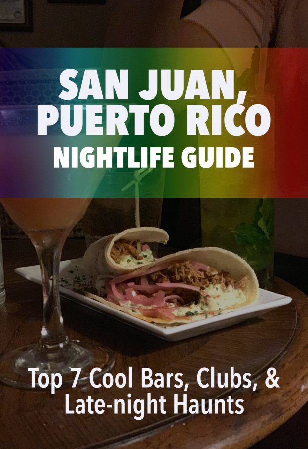 San Juan, Puerto Rico - The Guide to Yourself In The Clubs & Clubs Best