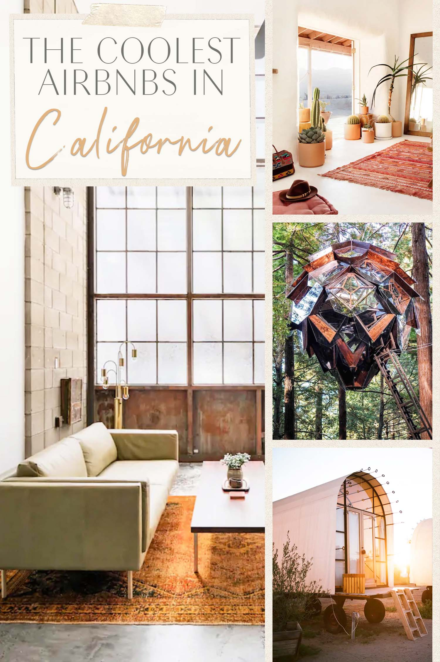Coolest Airbnbs in California